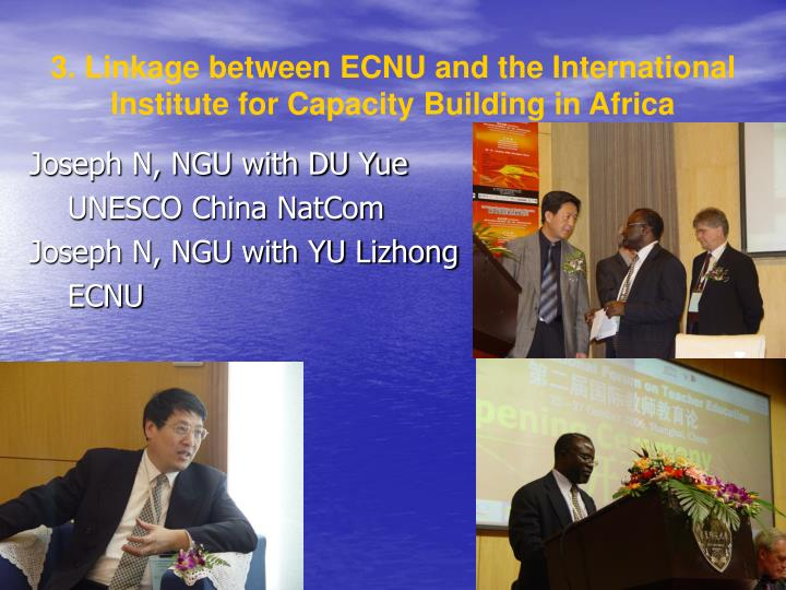 3. Linkage between ECNU and the International Institute for Capacity Building in Africa