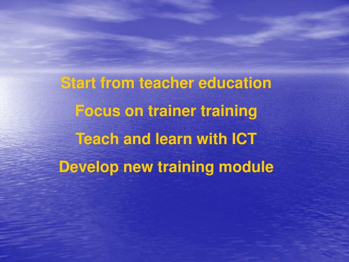 Start from teacher education