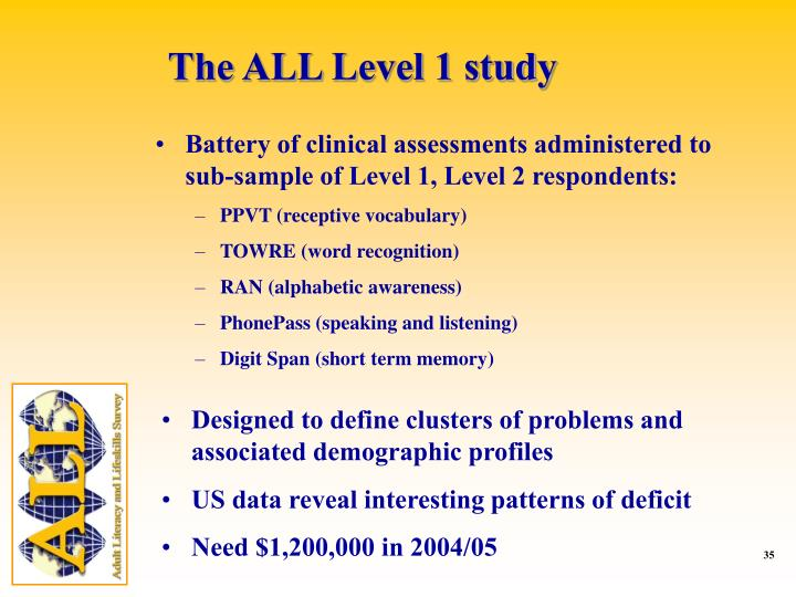 The ALL Level 1 study