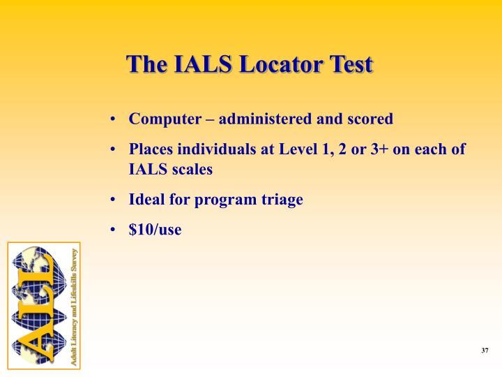 The IALS Locator Test