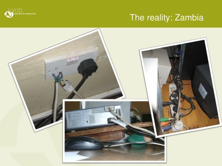 The reality: Zambia