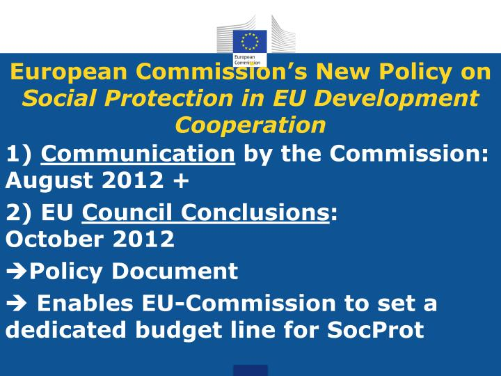European Commission's New Policy on