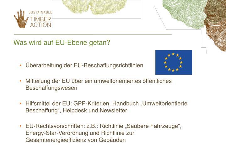 Was wird auf EU-Ebene getan?