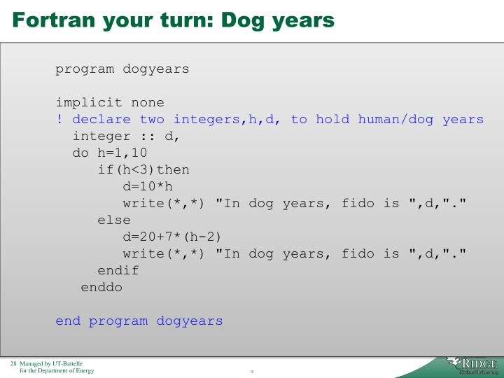 Fortran your turn: Dog years