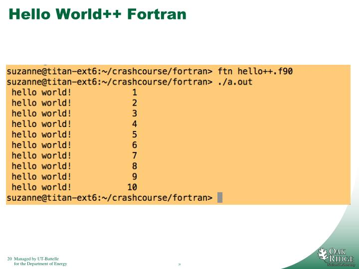 Hello World++ Fortran