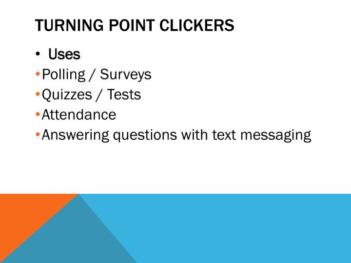 Turning point clickers