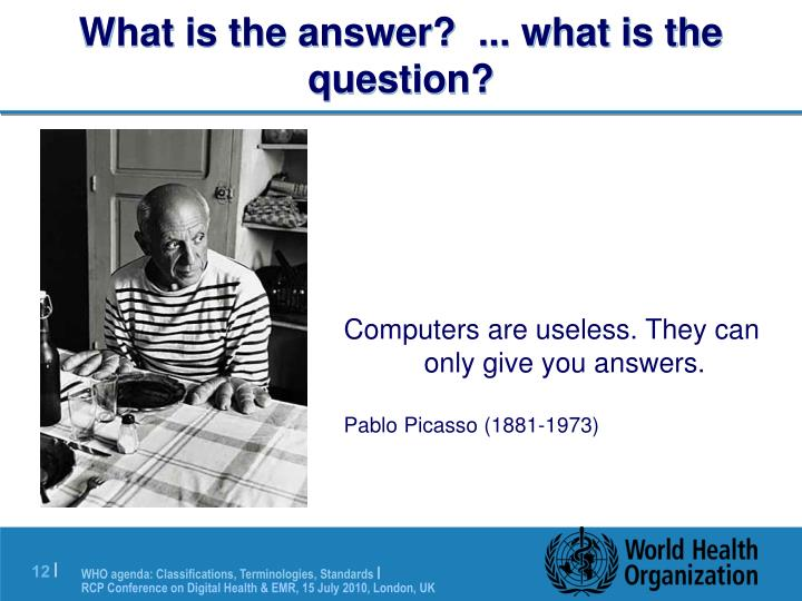 What is the answer?  ... what is the question?