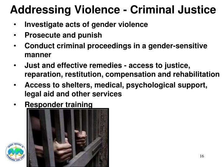 Addressing Violence - Criminal Justice
