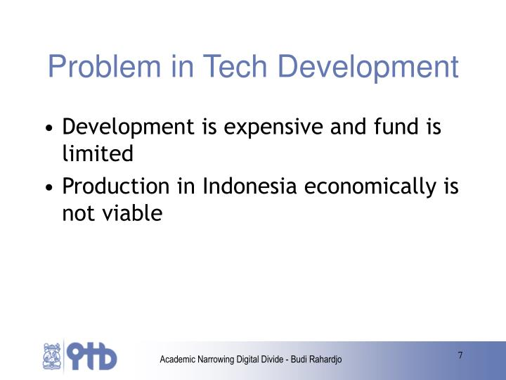 Problem in Tech Development