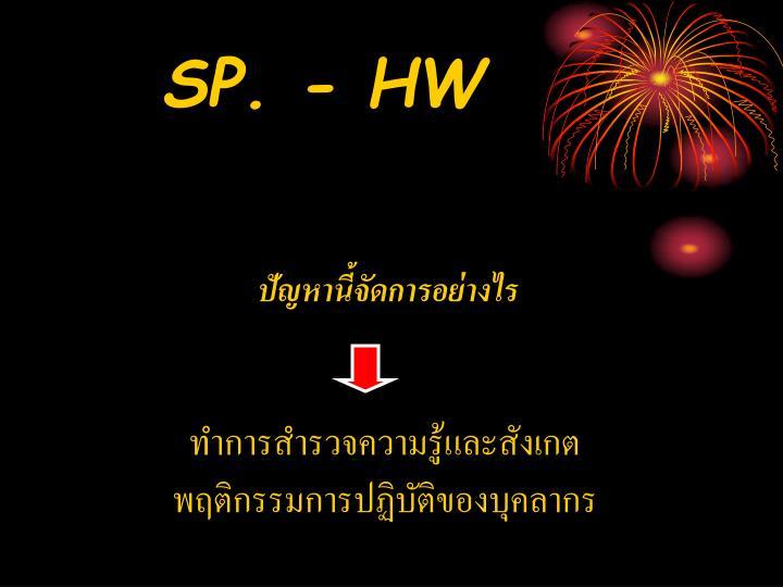SP. - HW