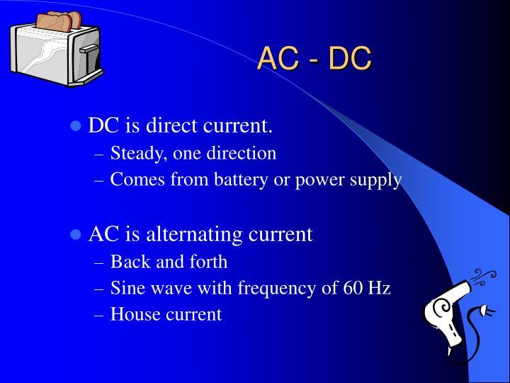 AC - DC