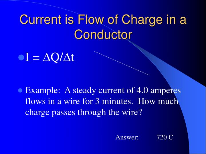 Current is Flow of Charge in a Conductor