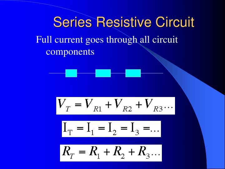 Series Resistive Circuit