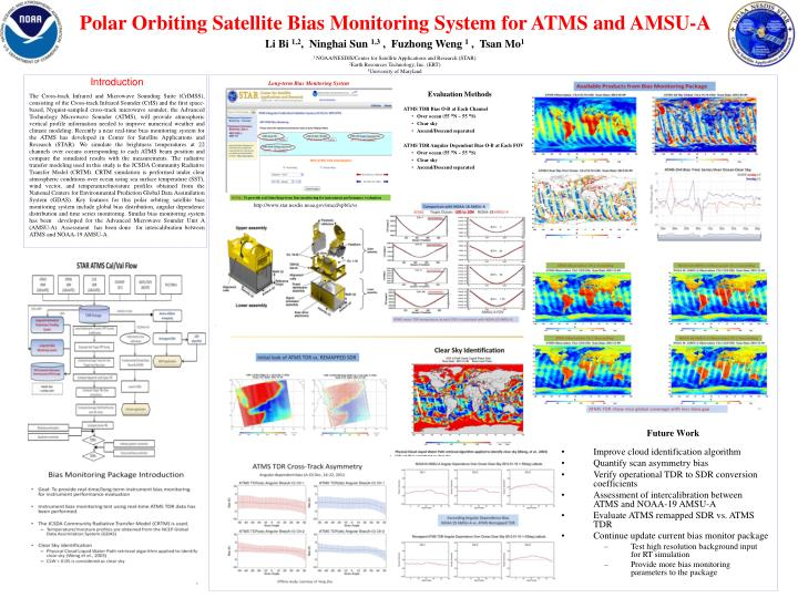 Polar Orbiting Satellite Bias Monitoring System for ATMS and AMSU-A