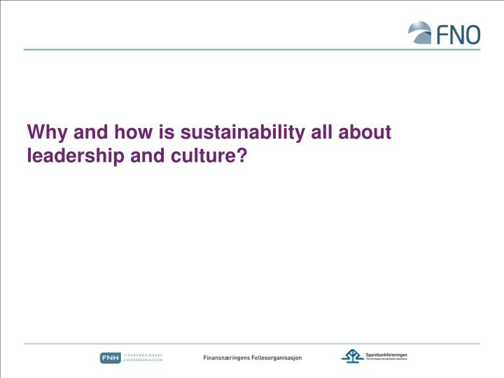Why and how is sustainability all about leadership and culture?