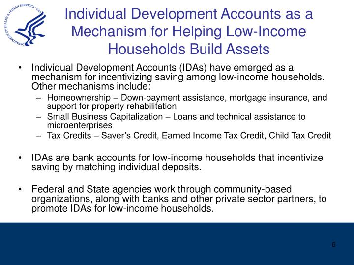 Individual Development Accounts as a Mechanism for Helping Low-Income Households Build Assets