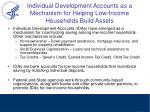 individual development accounts as a mechanism for helping low income households build assets