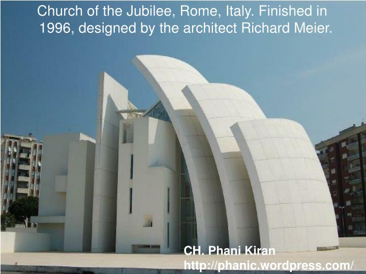 Church of the Jubilee, Rome, Italy. Finished in 1996, designed by the architect Richard Meier.