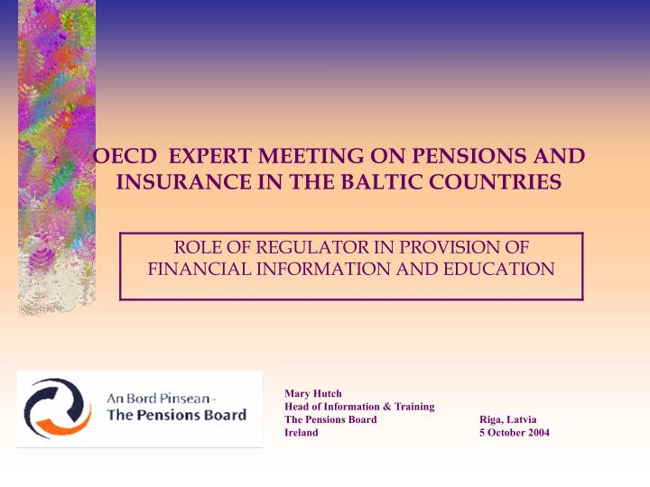 Oecd expert meeting on pensions and insurance in the baltic countries
