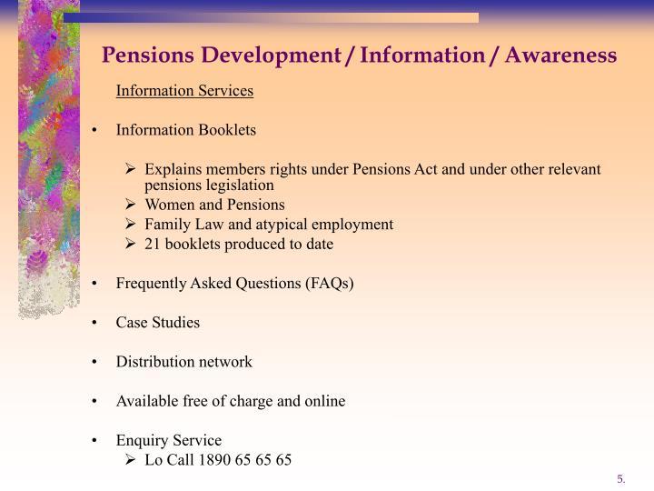 Pensions Development / Information / Awareness