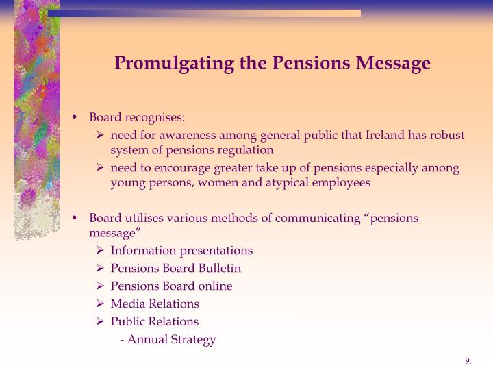 Promulgating the Pensions Message