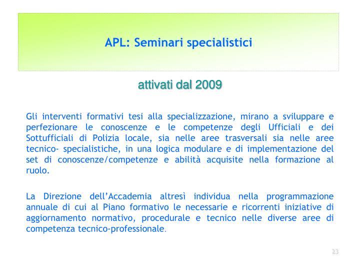 APL: Seminari specialistici