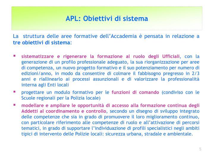APL: Obiettivi di sistema