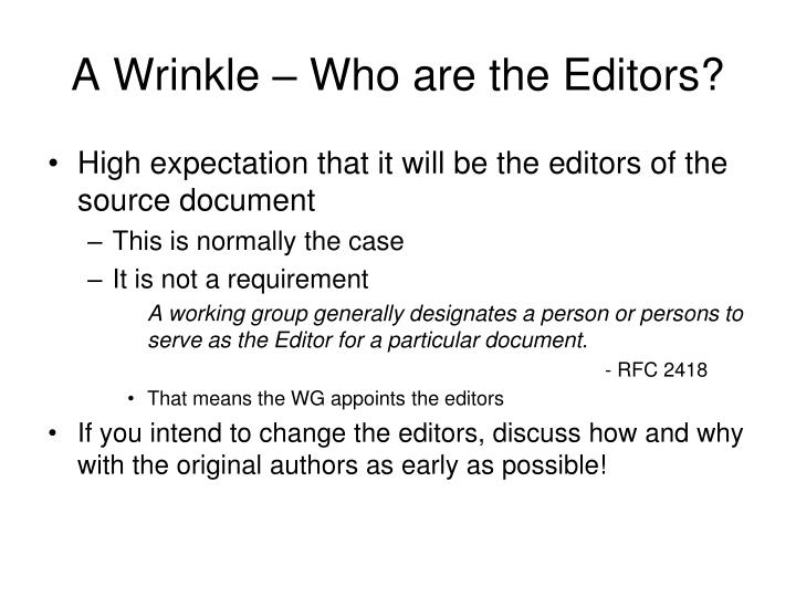 A Wrinkle – Who are the Editors?