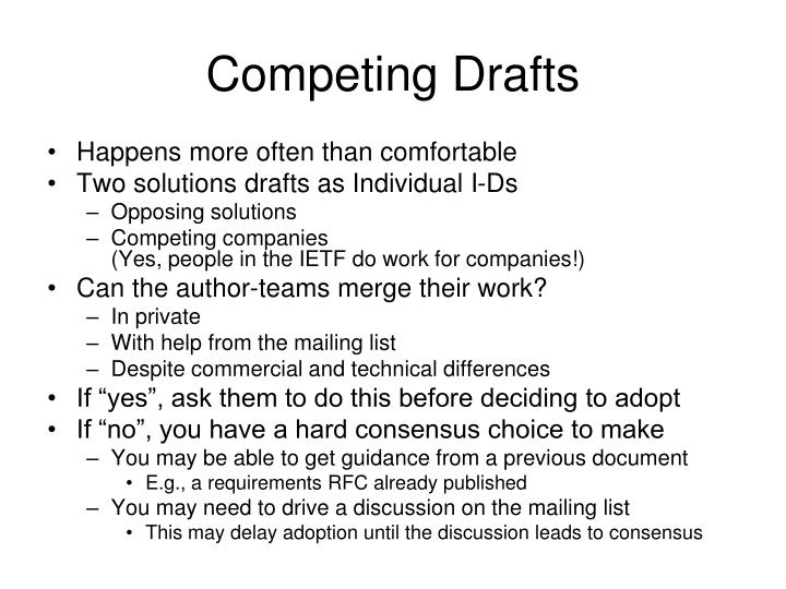 Competing Drafts