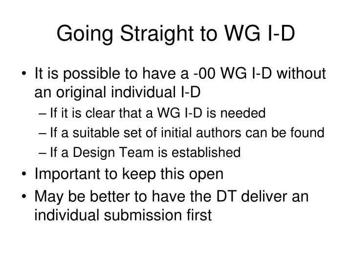 Going Straight to WG I-D