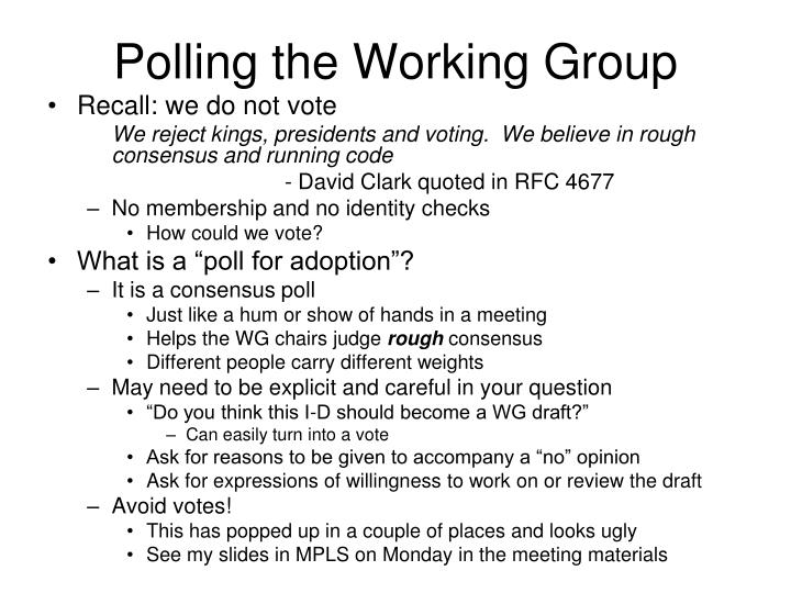 Polling the Working Group