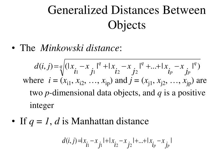 Generalized Distances Between Objects