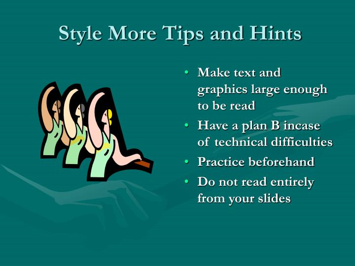 Style More Tips and Hints