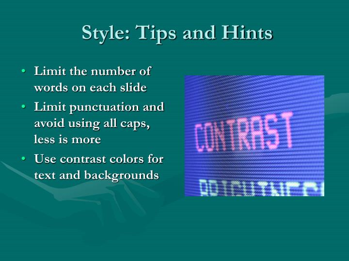 Style: Tips and Hints