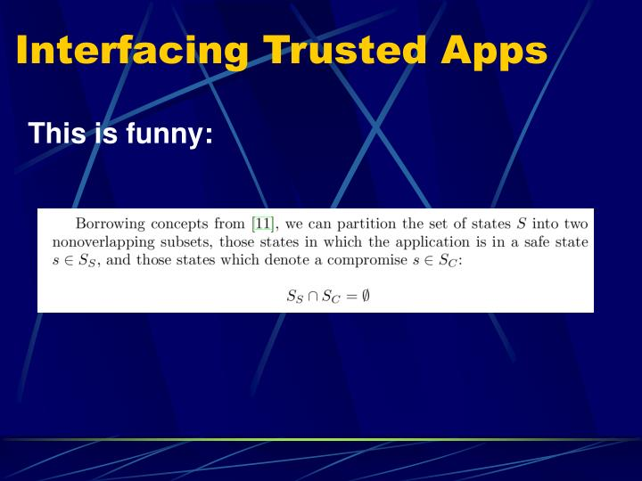 Interfacing Trusted Apps