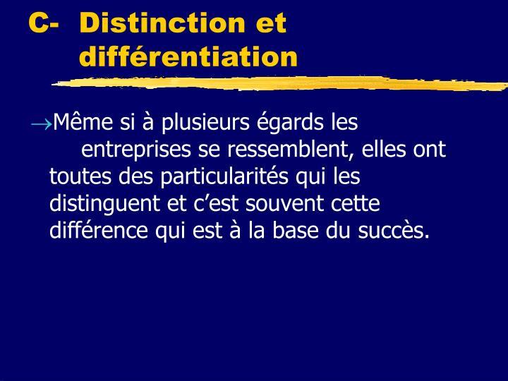 C- Distinction et différentiation