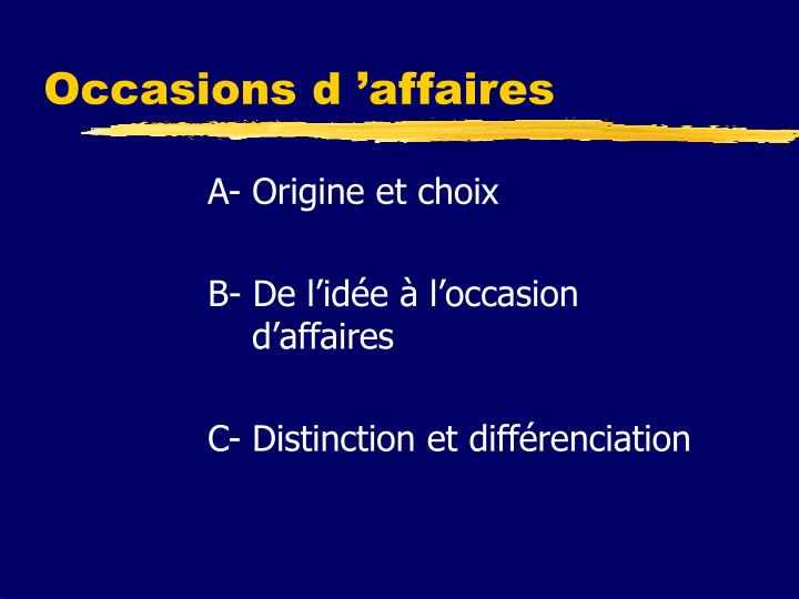 Occasions d affaires