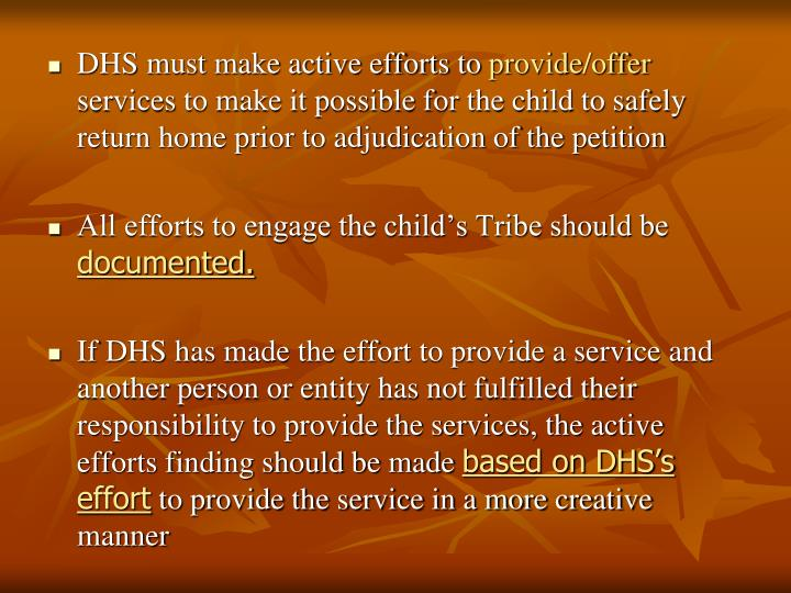 DHS must make active efforts to