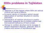 idds problems in tajikistan