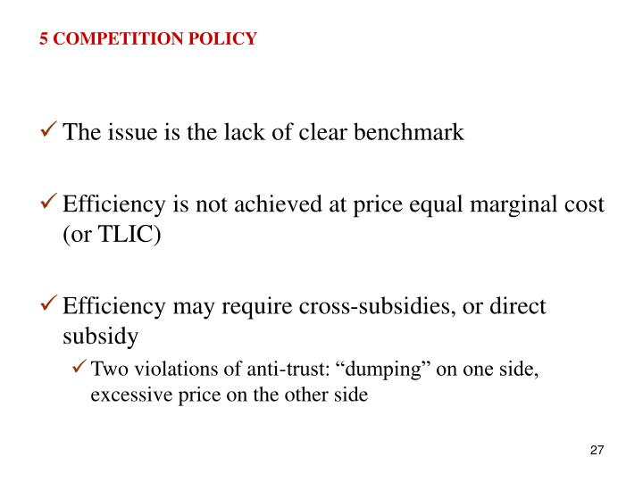 5 COMPETITION POLICY
