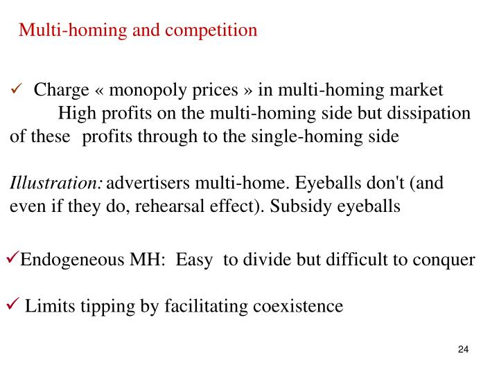Multi-homing and competition