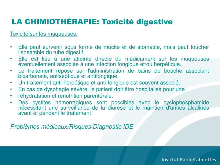 LA CHIMIOTHÉRAPIE: Toxicité digestive