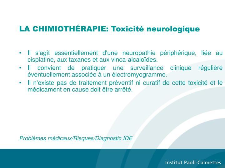 LA CHIMIOTHÉRAPIE: Toxicité neurologique