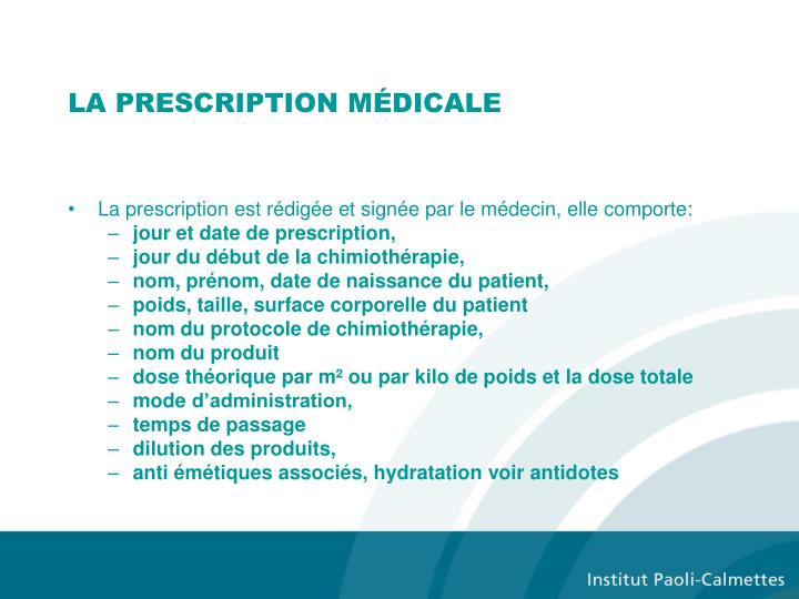 LA PRESCRIPTION MÉDICALE