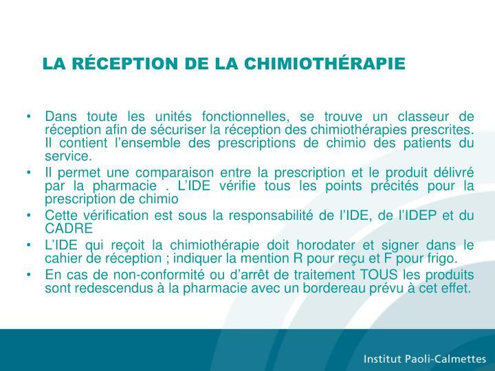 LA RÉCEPTION DE LA CHIMIOTHÉRAPIE