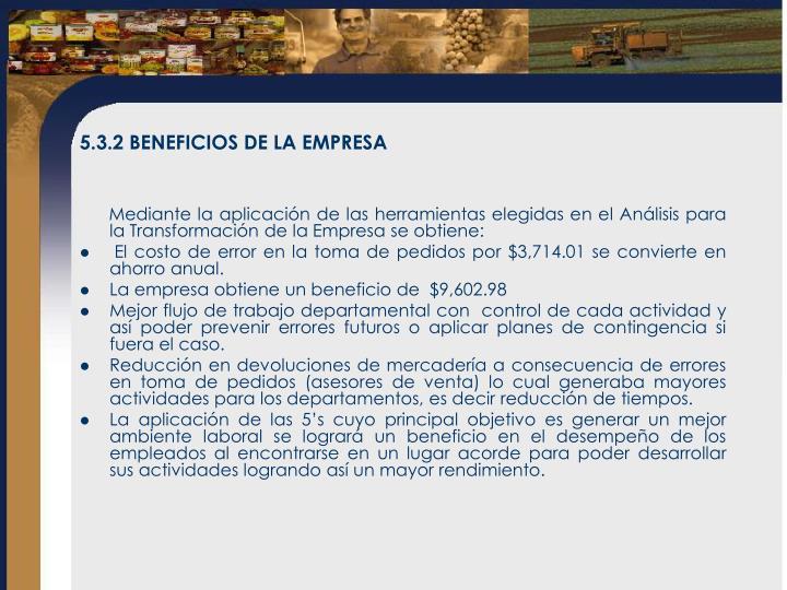 5.3.2 BENEFICIOS DE LA EMPRESA