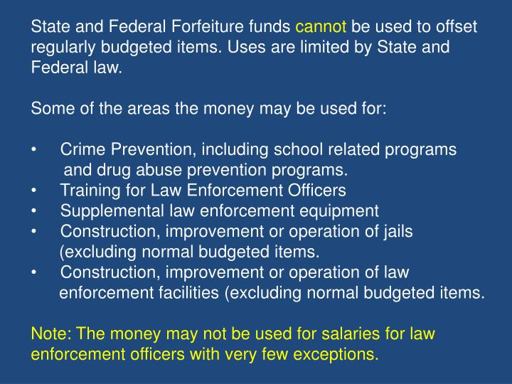 State and Federal Forfeiture funds