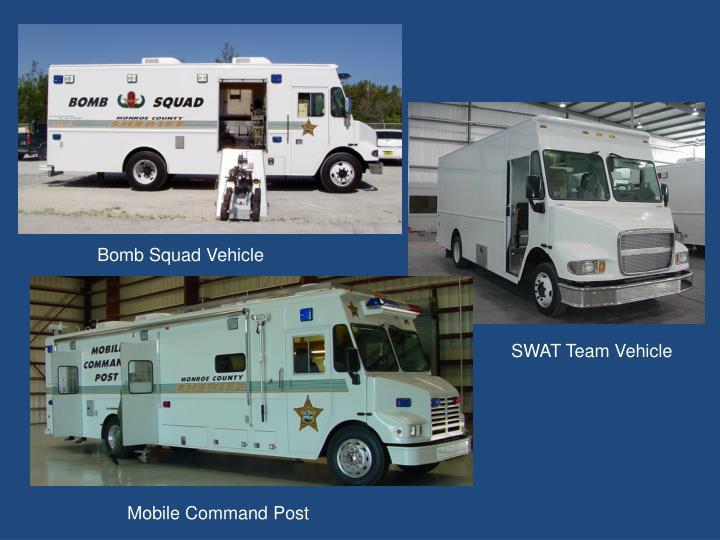 Bomb Squad Vehicle