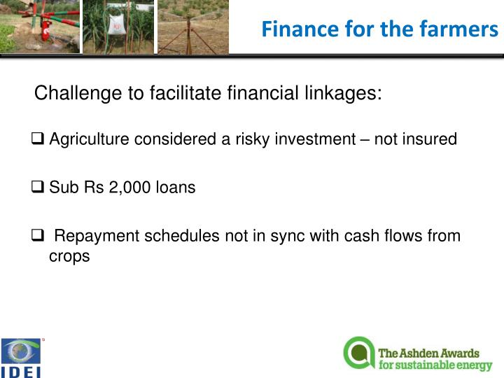 Finance for the farmers