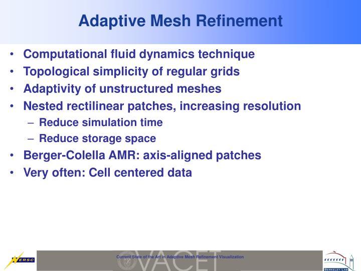 Adaptive Mesh Refinement